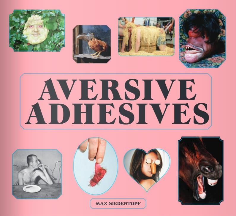 AVERSIVE ADHESIVES